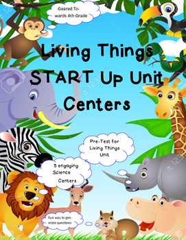 Living Things Science Unit Centers and Pre-Test
