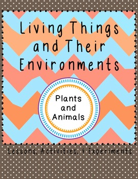 Living Things and Their Environment Life Science Animals P