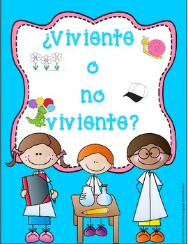 Living and Non Living Spanish Science Unit