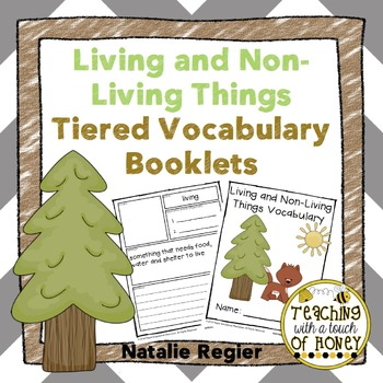 Living and Non-Living Things Tiered Vocabulary Booklets