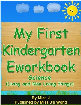 Living and Non Living Things Workbook for Kindergarten