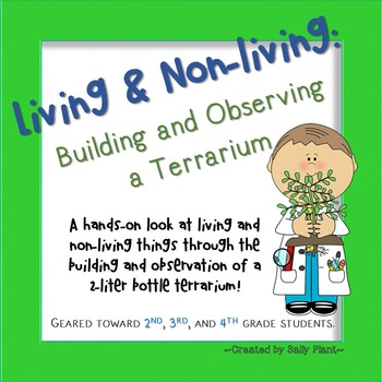Living and Nonliving Things Terrariums
