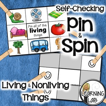 Living and Nonliving Things - A Pin & Spin Activity