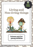Living and non living things unit