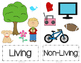 Living vs. Non Living Science Sort! {with Vocabulary Cards!}
