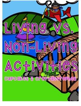 Living vs. Non-Living {{Sort & 2 Worksheets}}