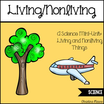 Living Nonliving Mini Unit