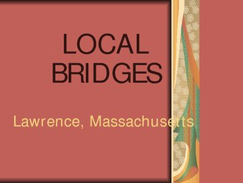 Local Bridges -- Introductory Power Point