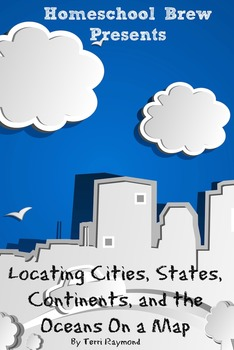 Locating Cities, States, Continents, and the Oceans On a M