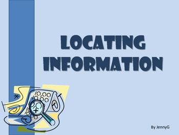 Locating information Lesson by JennyG