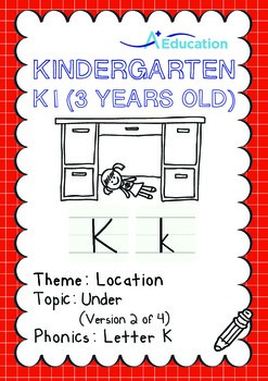 Location - Under (II): Letter K - Kindergarten, K1 (3 years old)