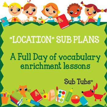 Vocabulary Sub Plans: Sub Tubs® Location Lesson Plan/Grade 1