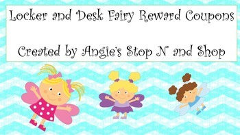 Locker and Desk Fairy Reward Coupons