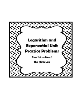 Logarithm and Exponential Practice Problems (130+)