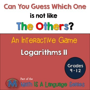 Logarithms - Can you guess which one? Game II