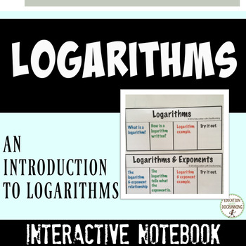 Logarithms Interactive Notebook Color Coded Notes and Prac