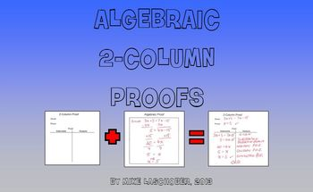 Logic - Algebraic 2-Column Proofs