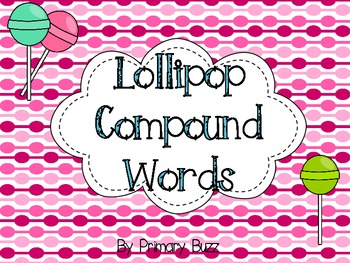 Lollipop Compound Words
