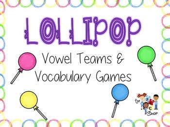 Lollipop Vowel Teams: Literacy and Language Game