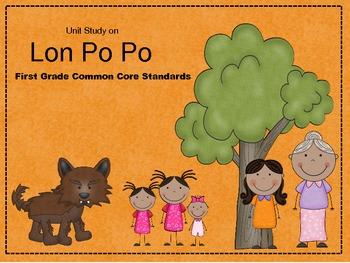 Lon Po Po Unit including Common Core in reading, math, lan
