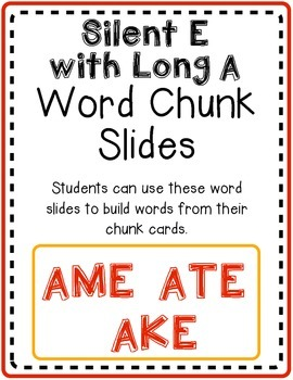 Long A with Silent E Word Slides Pack