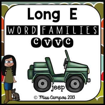 Long Vowels: Long E - Vowel Pairs