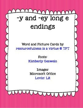 Long E -Y and -Ey Endings -- Word/Picture Cards