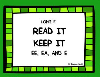Long E (e, ee, and ea) Read It, Keep It