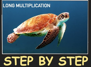 MACC.5.NBT.1.2  Long Multiplication - Step - by - Step