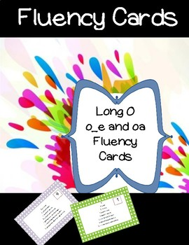 Long O Fluency Cards: OA and O_E
