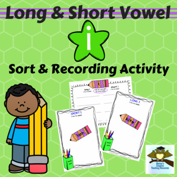 Long & Short Vowel Sound ~ I {sound sort and recording activity}