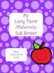 Long Term Sub/Maternity Sub Binder EDITABLE