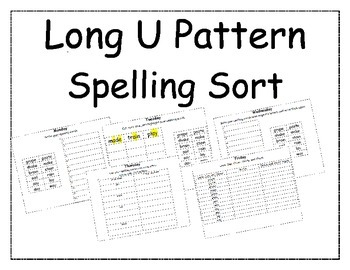 Long U Pattern Spelling Packet 1 and 2