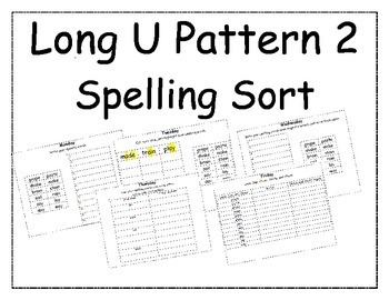 Long U Pattern Spelling Packet 2