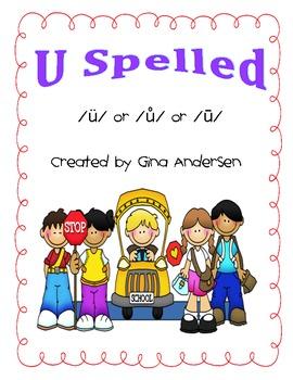 Long U spelled /Ü/ or /Ů/ or /Ū/