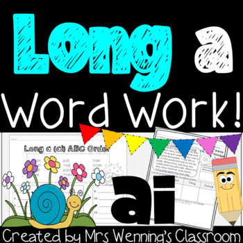 Long Vowel A (Digraph ai Pack) - A Week of Plans, Activiti
