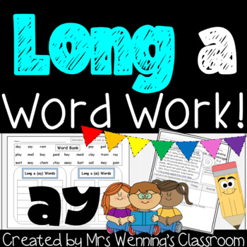 Long Vowel A (Digraph ay Pack) - A Week of Plans, Activiti