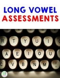 Long Vowel Assessments