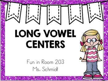 Long Vowel Centers and Activities for Kindergarten or First Grade