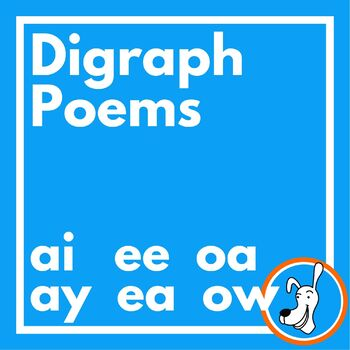 Digraphs:  Long Vowel Digraphs