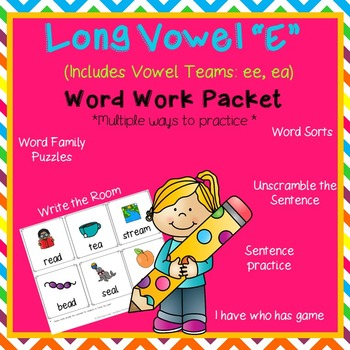 "Long Vowel ""E"" Word Work Packet (includes: ee, ea)"