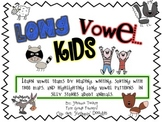 Long Vowel Kids...Long Vowel Patterns With Silly Stories a