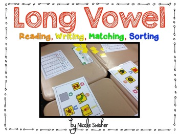 Long Vowel Pack: Reading, Writing, Matching, Sorting (CC Aligned)
