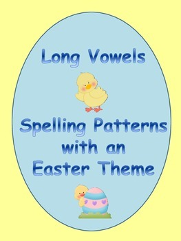 Long Vowel Spelling Patterns with an Easter Theme  Phonics
