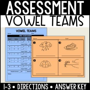 Long Vowel/Vowel Team Assessment