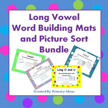 Long Vowel Word Building and Picture Sort Bundle