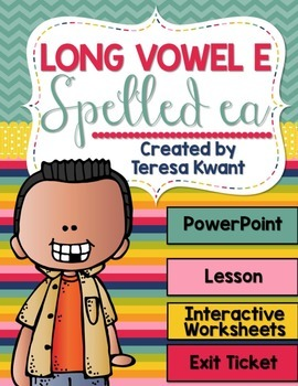 Long Vowel e Spelled ea Interactive PowerPoint