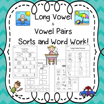 Long Vowels Word Work / Long Vowel Activities