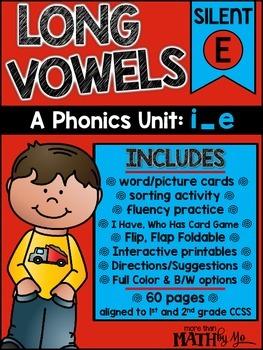 Long Vowels - A Phonics Unit: i_e