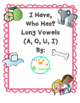 Long Vowels, I  Have Who Has?